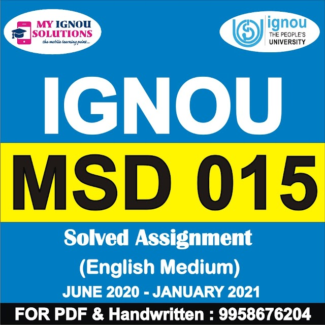 MSD 015 Solved Assignment 2020-21