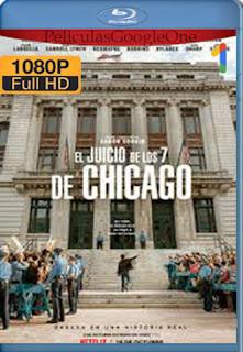 El juicio de los 7 de Chicago (2020) [1080p Web-Dl] [Latino-Inglés] [LaPipiotaHD]