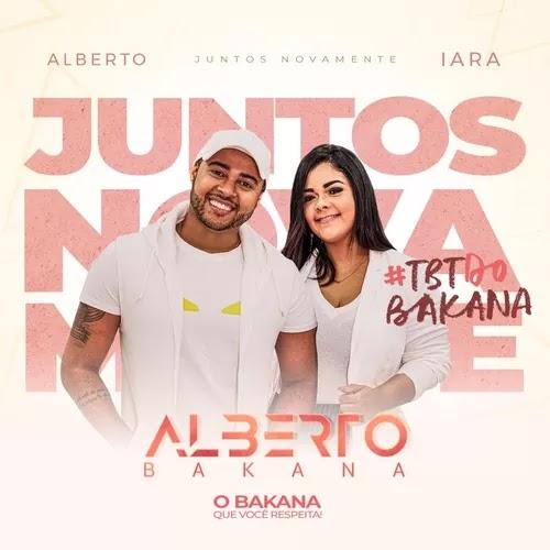 Alberto Bakana - TBT do Bakana - Promocional - 2020