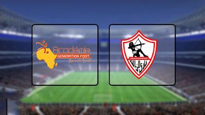 مشاهدة مباراة  الزمالك و جينيراسيون بث مباشر اليوم 14-9-2019 في دوري أبطال إفريقيا