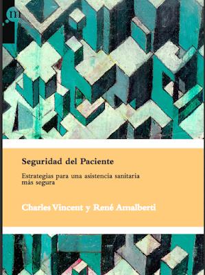 http://www.seguridaddelpaciente.es/resources/documentos/2016/presentacion-libro-15-diciembre/Seguridad_del_paciente.pdf