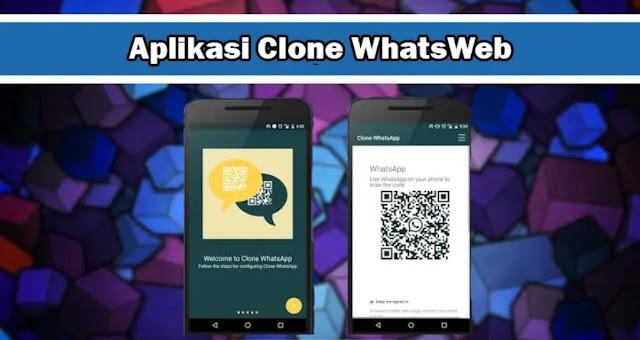 Aрlіkаѕі Clone WhatsWeb