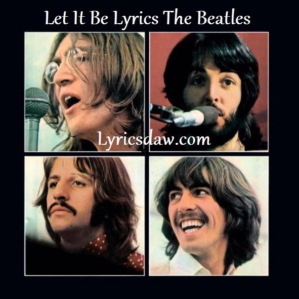 Let It Be Lyrics The Beatles