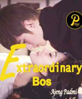 Novel Extraordinary Bos Karya Ajeng padmi Full Episode