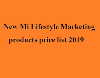 Mi Lifestyle Marketing products price list