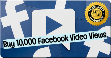 Buy 10,000 Facebook Video Views
