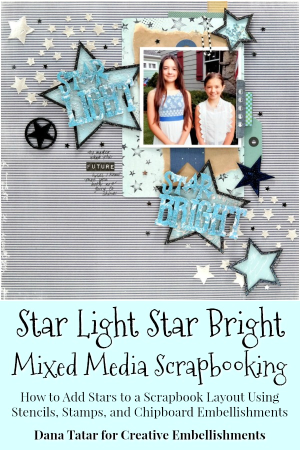 Star Light Star Bright Mixed Media Scrapbook Layout Using Star Stencil Stamp and Chipboard Embellishments