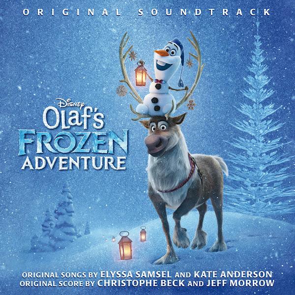 Various Artists - Olaf's Frozen Adventure (Original Soundtrack) Cover