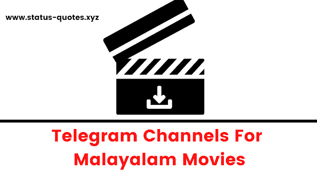 Malayalam Movies Telegram Channels To Join 2021