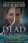 https://www.amazon.com/DEAD-RECKONING-Caitlin-Rother-ebook/dp/B07VZ1D7HF