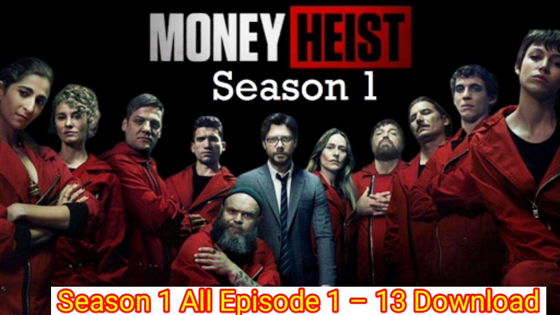 Money Heist Season 1 Hindi Dubbed Download