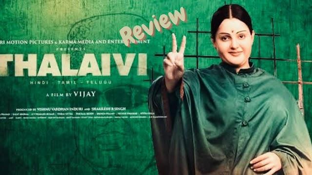 Thalaivi (Movie Review)