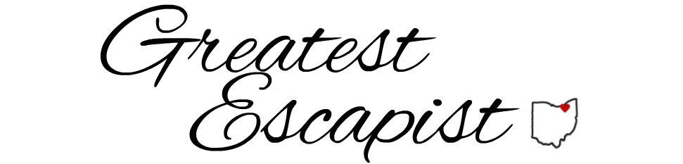 Greatest Escapist | A Cleveland Lifestyle Blog