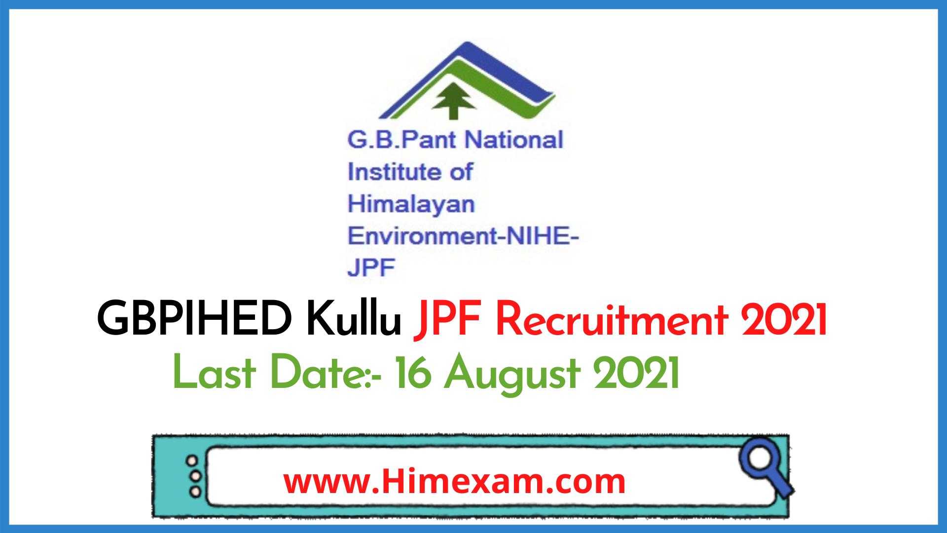 GBPIHED Kullu JPF Recruitment 2021