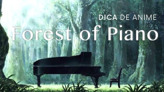 anime forest of piano netflix