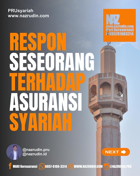 Respon Terhadap Asuransi Jiwa Syariah