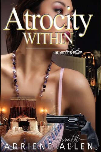 Atrocity Within by Adriene Allen