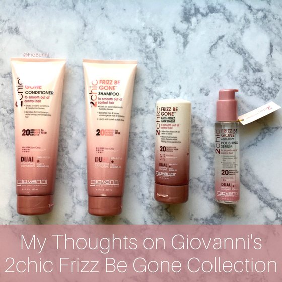 FroBunni | Giovanni Cosmetics 2chic Frizz Be Gone Collection review