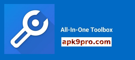 All-In-One Toolbox Pro 8.1.5.8.6 Full Apk for android