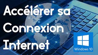 Comment accélérer Internet sous Windows 10