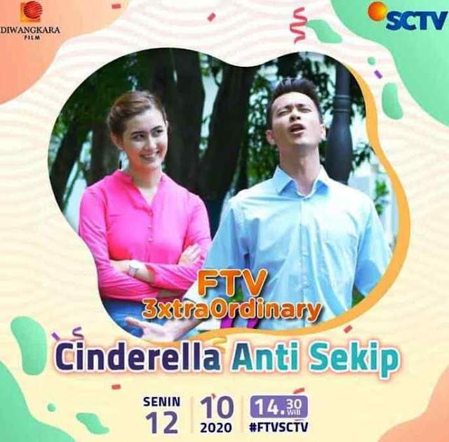 Daftar Nama Pemain FTV Cinderella Anti Sekip SCTV Lengkap