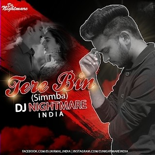 Tere  Bin (Remix) - Dj Nightmare India