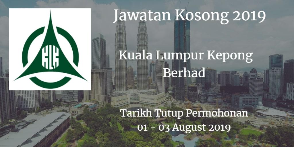 Jawatan Kosong Kuala Lumpur Kepong Berhad 01 - 03 August 2019