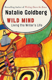 Natalie Goldberg, Living the writers life, Wild Mind
