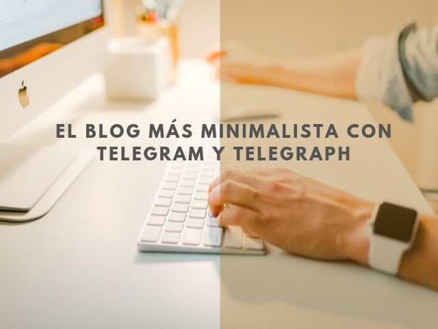 Como crear un blog con Telegraph y Telegraph