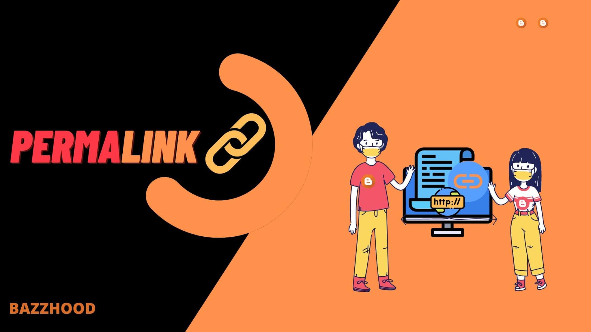 How to Create (Edit) Change Permalink in Blogger (Blogspot)?
