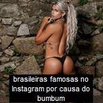 brasileiras famosas no Instagram por causa do bumbum