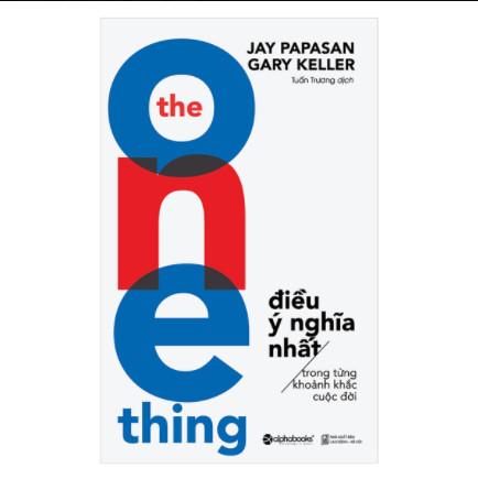 The One Thing - Điều Ý Nghĩa Nhất Trong Từng Khoảnh Khắc Cuộc Đời (Tái Bản 2018) ebook PDF-EPUB-AWZ3-PRC-MOBI