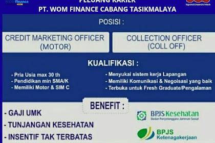Lowongan Kerja WOM FINANCE Tasikmalaya