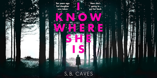 I-Know-Where-She-Is, SB-Caves, blog-tour, banner