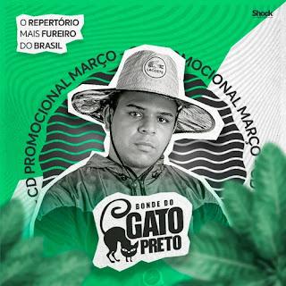 Bonde Do Gato Preto - Promocional de Março - 2021