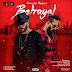 MUSIC: J Martins – Betrayal Ft. Phyno