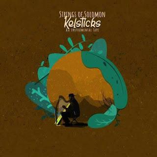 Mixtape: Kelsticks - Strings Of Solomon (INSTRUMENTALS) S.O.S