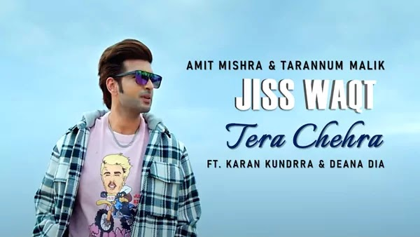 Jiss Waqt Tera Chehra Lyrics - Amit Mishra | Ft Karan Kundrra