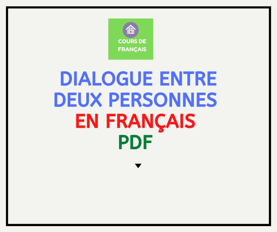Dialogue entre deux personnes en français