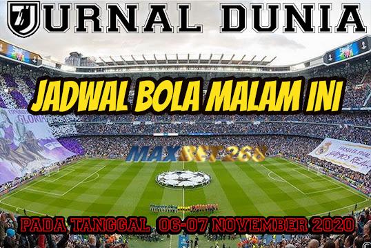 Jadwal Pertandingan Sepakbola Hari Ini, Jumat Tgl 06 - 07 November 2020