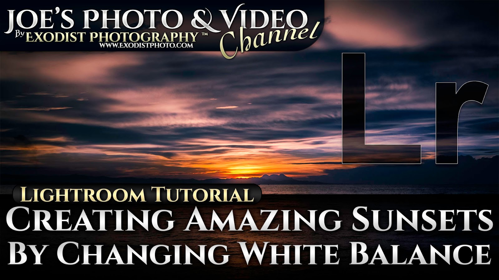 Cc Tutorial Creating Amazing Sunsets By Changing White Balance Lightroom 6