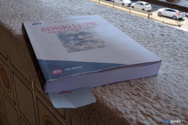 Sergio Leone, perché la vita è cinema - Fabio Santini