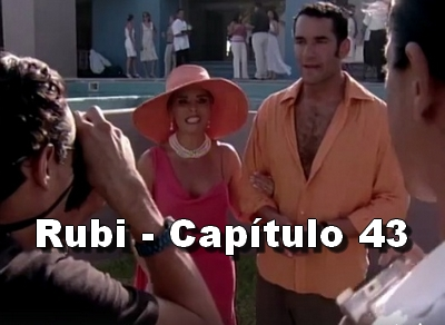 Rubi capítulo 43 completo