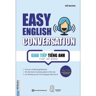 Giao Tiếp Tiếng Anh Thật Dễ Dàng - Easy English Conversation (Tái Bản 2020) ebook PDF-EPUB-AWZ3-PRC-MOBI