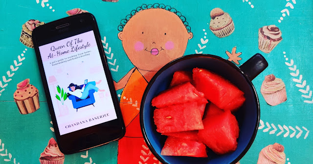 "My ebook ""Queen Of The At-Home Lifestyle"" and watermelon"