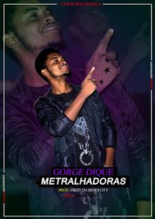Jorge Dique - Metralhadoras ( 2019 ) [DOWNLOAD]