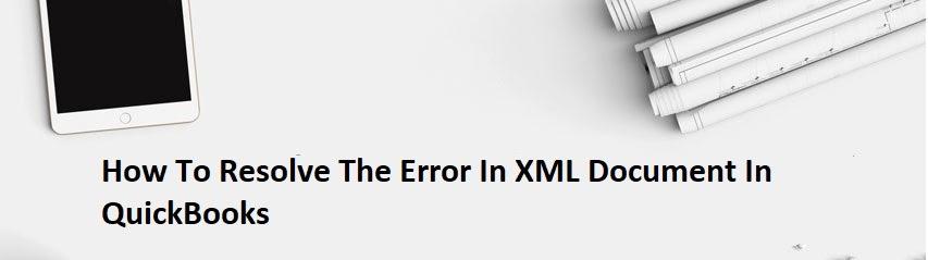 Error In XML Document In QuickBooks