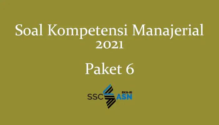Soal Kompetensi Manajerial 2021 + Kunci Jawaban (Paket 6)