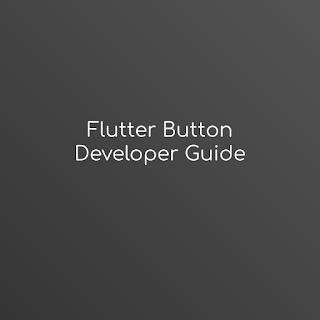 flutter button developer guide