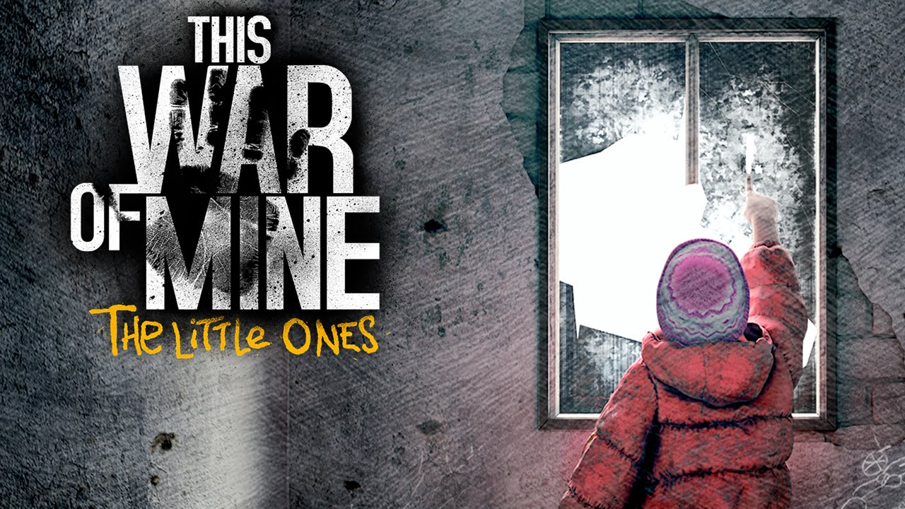 This War of Mine The Little Ones Download Poster
